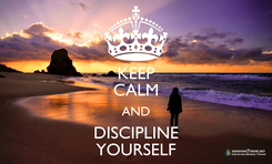 Poster: KEEP CALM AND DISCIPLINE YOURSELF
