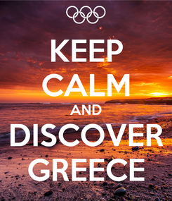 Poster: KEEP CALM AND DISCOVER GREECE