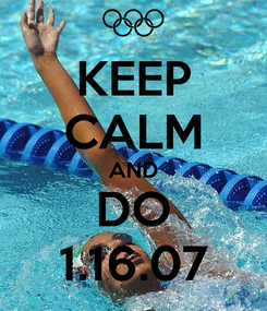 Poster: KEEP CALM AND DO 1.16.07