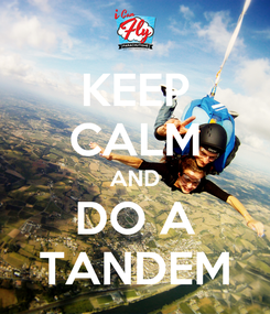 Poster: KEEP CALM AND DO A TANDEM