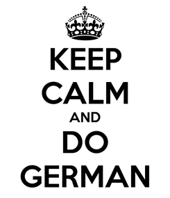 Poster: KEEP CALM AND DO GERMAN