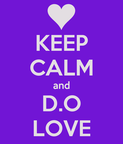 Poster: KEEP CALM and D.O LOVE