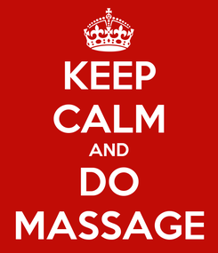 Poster: KEEP CALM AND DO MASSAGE
