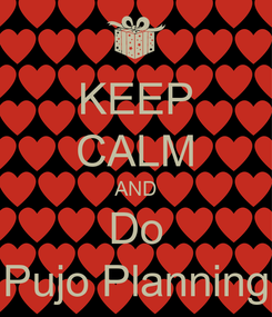 Poster: KEEP CALM AND Do Pujo Planning