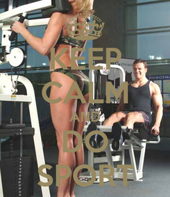 Poster: KEEP CALM AND DO SPORT