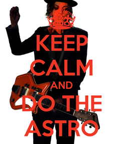 Poster: KEEP CALM AND DO THE ASTRO