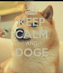 Poster: KEEP CALM AND DOGE