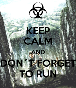 Poster: KEEP CALM AND DON´T FORGET TO RUN