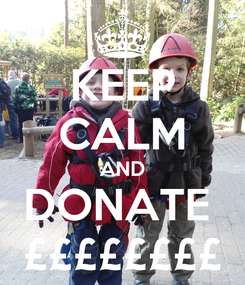 Poster: KEEP CALM AND DONATE  ££££££££