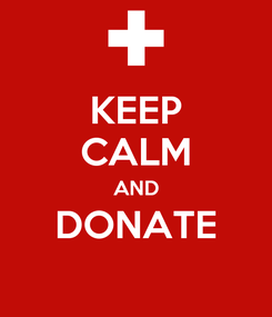 Poster: KEEP CALM AND DONATE