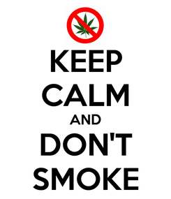 Poster: KEEP CALM AND DON'T SMOKE