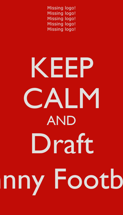 Poster: KEEP CALM AND Draft Johnny Football!