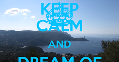 Poster: KEEP CALM AND DREAM OF CORFU