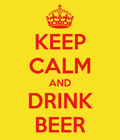 Poster: KEEP CALM AND DRINK BEER