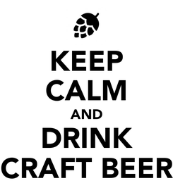 Poster: KEEP CALM AND DRINK CRAFT BEER
