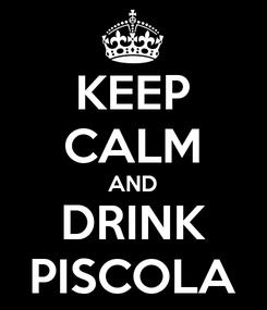 Poster: KEEP CALM AND DRINK PISCOLA