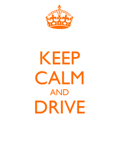 Poster: KEEP CALM AND DRIVE