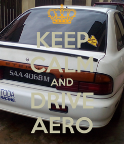 Poster: KEEP CALM AND DRIVE AERO