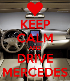 Poster: KEEP CALM AND DRIVE MERCEDES