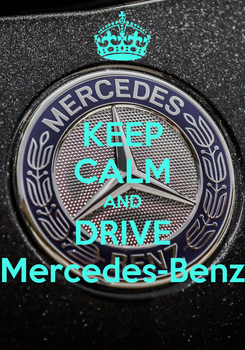 Poster: KEEP CALM AND DRIVE Mercedes-Benz