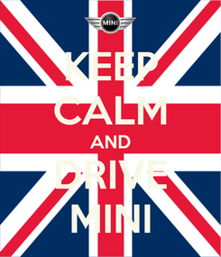 Poster: KEEP CALM AND DRIVE MINI