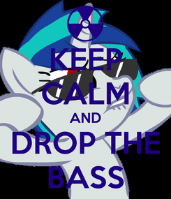Poster: KEEP CALM AND DROP THE BASS