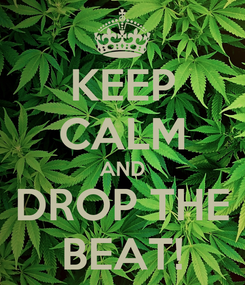Poster: KEEP CALM AND DROP THE BEAT!