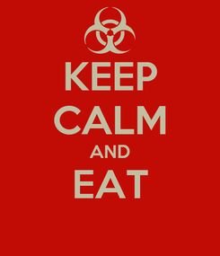 Poster: KEEP CALM AND EAT