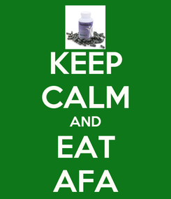 Poster: KEEP CALM AND EAT AFA