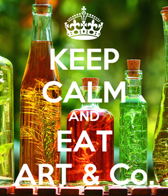 Poster: KEEP CALM AND EAT ART & Co.