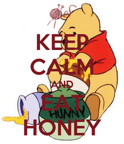 Poster: KEEP CALM AND EAT HONEY