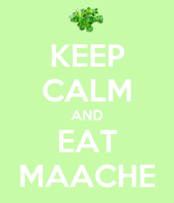 Poster: KEEP CALM AND EAT MAACHE
