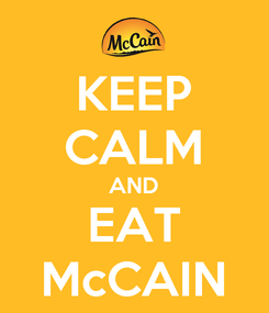 Poster: KEEP CALM AND EAT McCAIN
