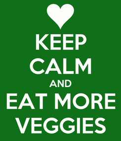 Poster: KEEP CALM AND EAT MORE VEGGIES