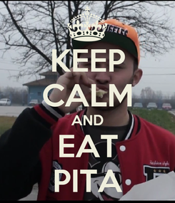 Poster: KEEP CALM AND EAT PITA