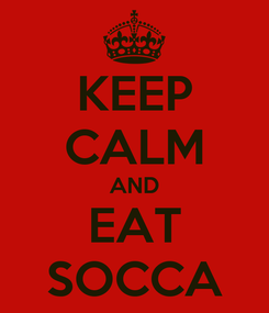 Poster: KEEP CALM AND EAT SOCCA