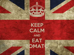 Poster: KEEP CALM AND EAT TOMATO