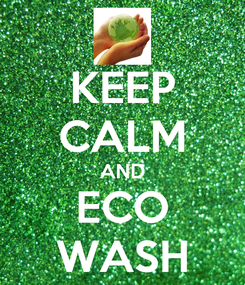 Poster: KEEP CALM AND ECO WASH