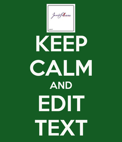 Poster: KEEP CALM AND EDIT TEXT