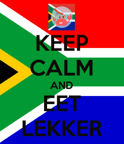 Poster: KEEP CALM AND EET LEKKER