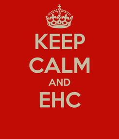 Poster: KEEP CALM AND EHC