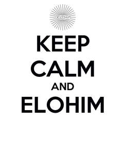 Poster: KEEP CALM AND ELOHIM