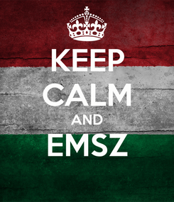 Poster: KEEP CALM AND EMSZ