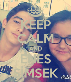 Poster: KEEP CALM AND ENES SİMSEK
