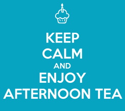 Poster: KEEP CALM AND ENJOY AFTERNOON TEA