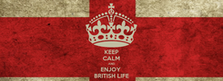 Poster: KEEP CALM AND ENJOY  BRITISH LIFE