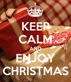 Poster: KEEP CALM AND ENJOY CHRISTMAS