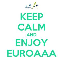 Poster: KEEP CALM AND ENJOY EUROAAA