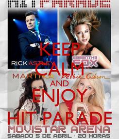 Poster: KEEP CALM AND ENJOY HIT PARADE