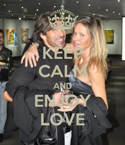 Poster: KEEP CALM AND ENJOY LOVE